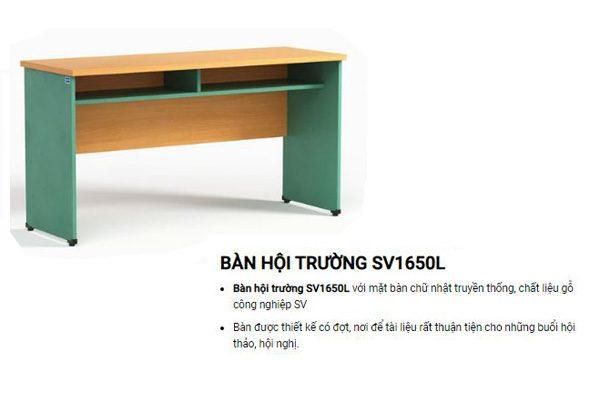 Bàn hội trường giá rẻ SV1650L